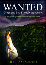 WANTED: Green and Eco-Friendly Advocates