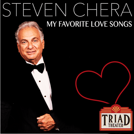 "STEVEN CHERA to perform ""My Favorite Love Songs"" at the Triad Theatre in New York on February 10th"