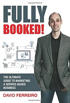 Fully Booked! The ULTIMATE Guide To Marketing A Service-Based Business