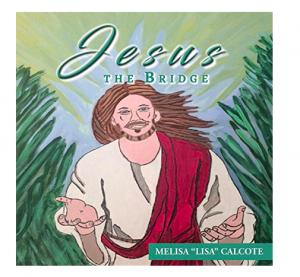 New Religious Poetry Book Now Available On Amazon - Jesus the Bridge