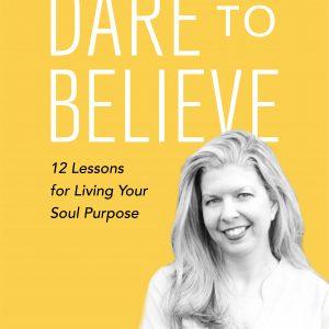 dare to believe book