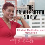 Dr. Ali Griffith Launches New Show