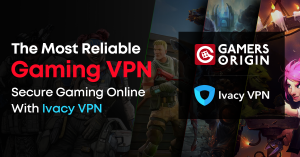Ivacy VPN Endorsed As The Best Gaming VPN By Gamersorigin