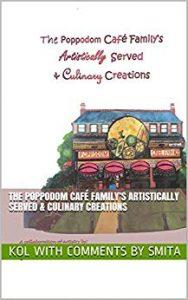The Poppodom Café Family's Artistically Served & Culinary Creations